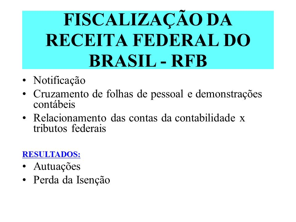 FISCALIZAÇÃO DA RECEITA FEDERAL DO BRASIL - RFB Notificação Cruzamento de folhas de pessoal e demonstrações contábeis Relacionamento das contas da con