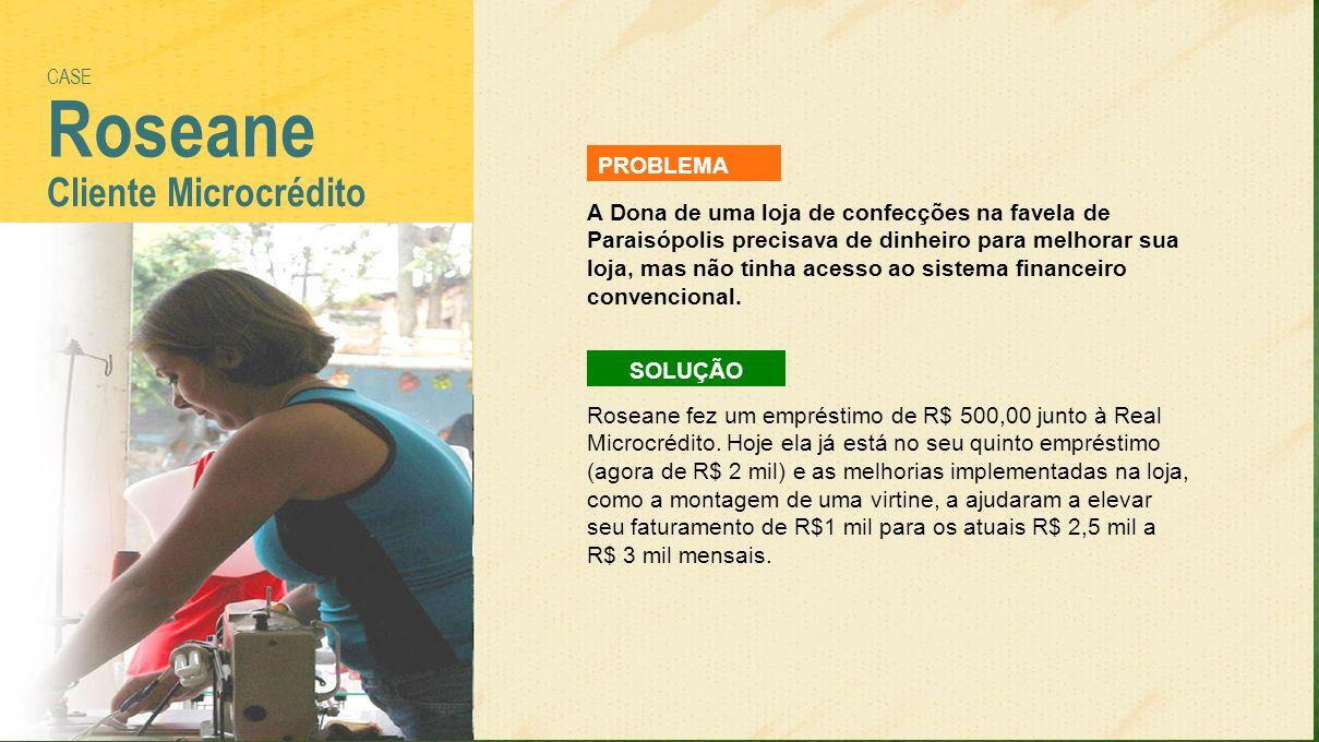 A Dona de uma loja de confecções na favela de Paraisópolis precisava de dinheiro para melhorar sua loja, mas não tinha acesso ao sistema financeiro co