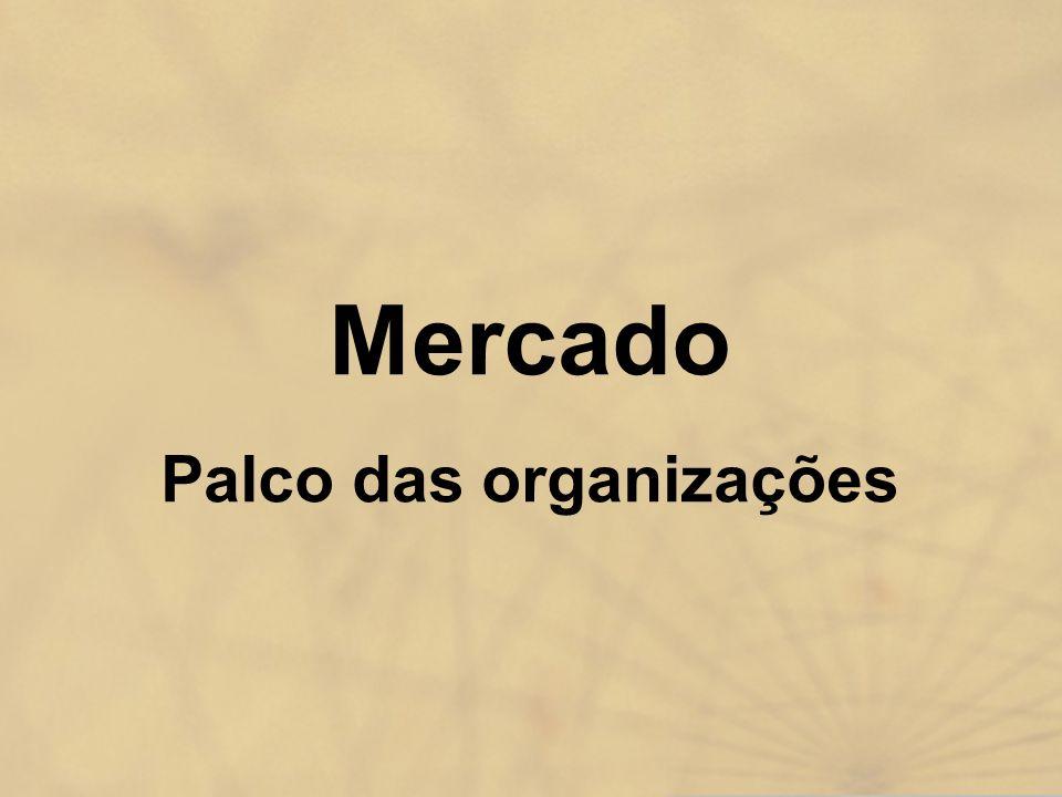 Mercado Palco das organizações