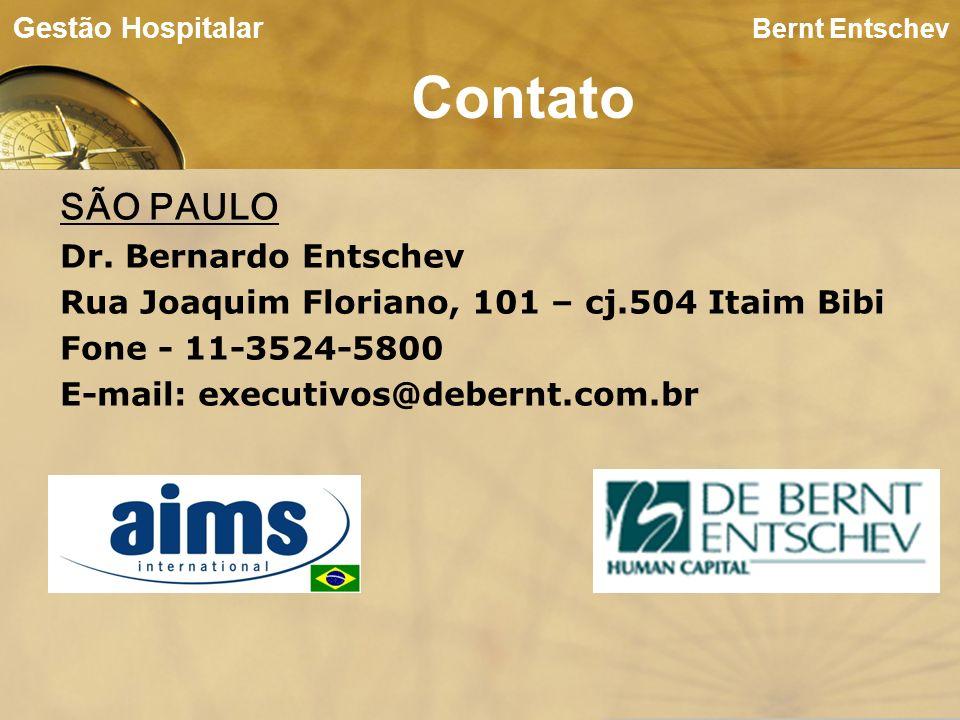 SÃO PAULO Dr. Bernardo Entschev Rua Joaquim Floriano, 101 – cj.504 Itaim Bibi Fone - 11-3524-5800 E-mail: executivos@debernt.com.br Bernt Entschev Con
