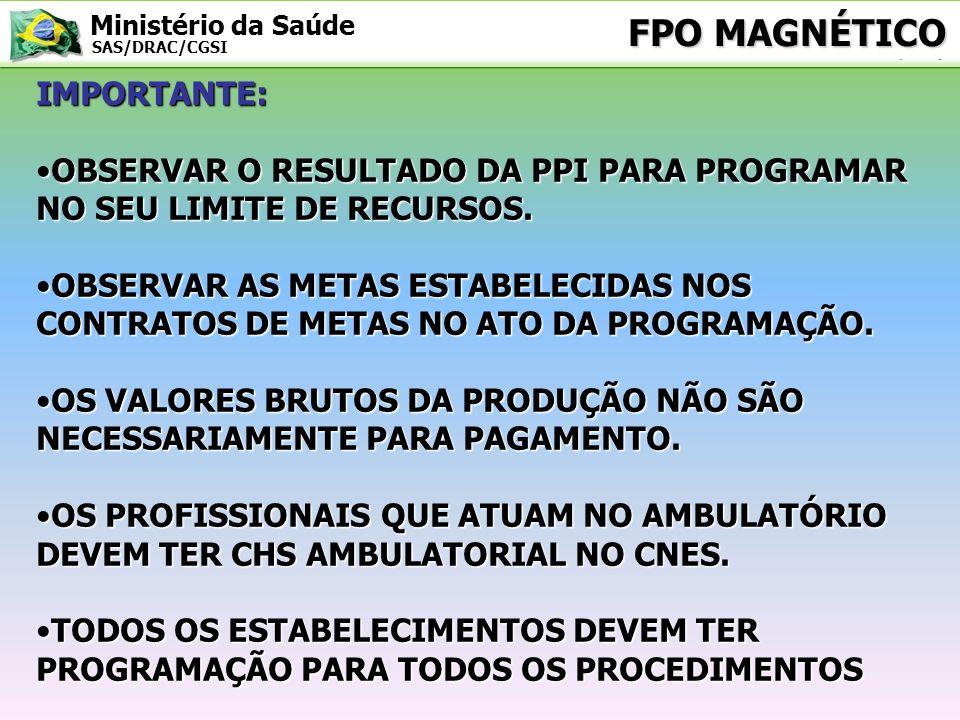 Ministério da Saúde SAS/DRAC/CGSI SIA/SUS PRINCIPAIS FUNCIONALIDADES: IMPORTAR CADASTRO(CNES), PROGRAMAÇÃO(FPO) E PRODUÇÃO(BPA E APAC); IMPORTAR CADASTRO(CNES), PROGRAMAÇÃO(FPO) E PRODUÇÃO(BPA E APAC); PROCESSAR A PRODUÇÃO AMBULATORIAL; PROCESSAR A PRODUÇÃO AMBULATORIAL; GERAR RELATÓRIOS GERENCIAIS, FINANCEIROS E ARQUIVOS FINANCEIROS E DE REMESSA.