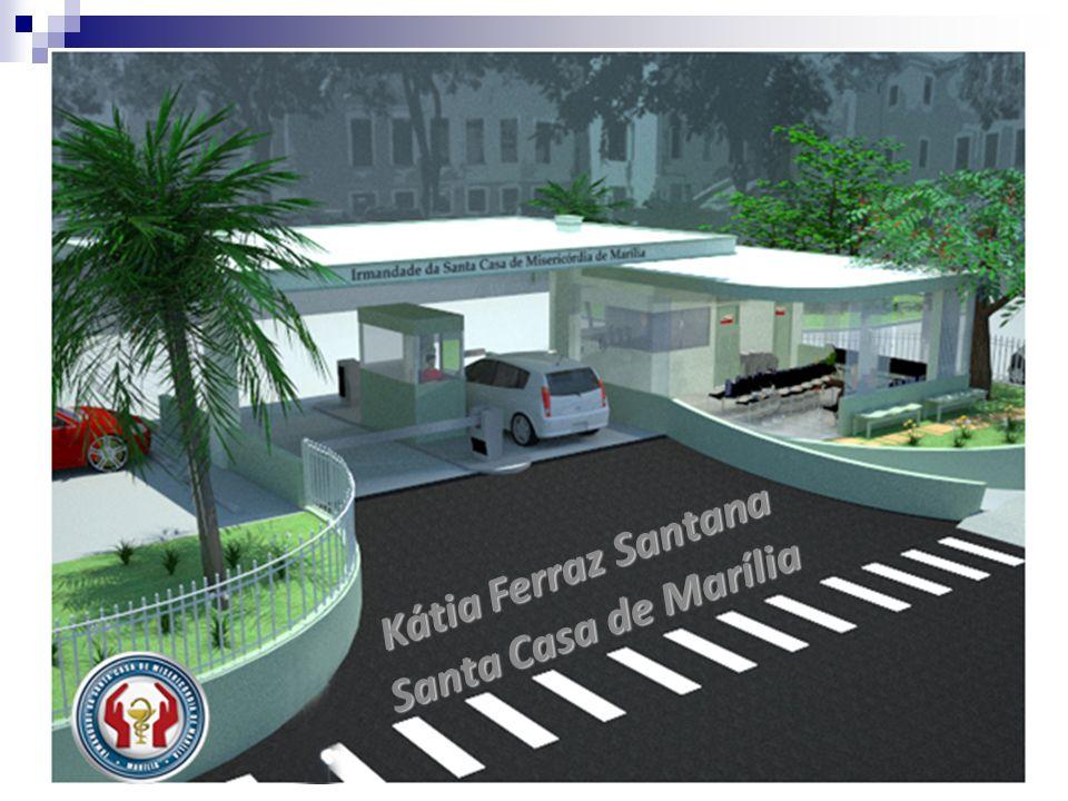 Kátia Ferraz Santana Santa Casa de Marília