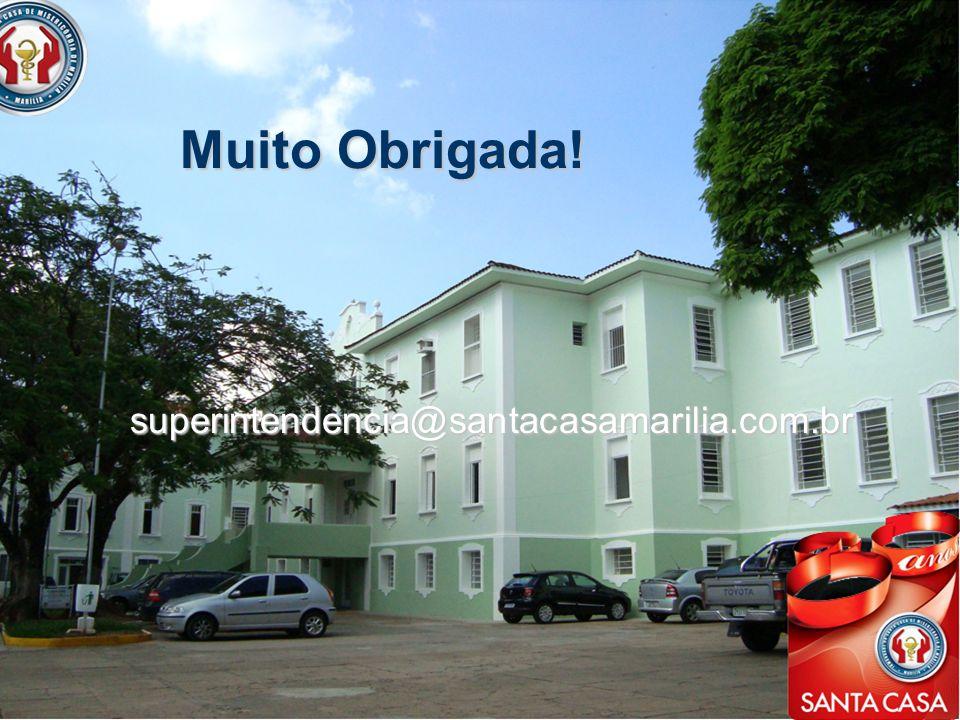 superintendencia@santacasamarilia.com.br Muito Obrigada!
