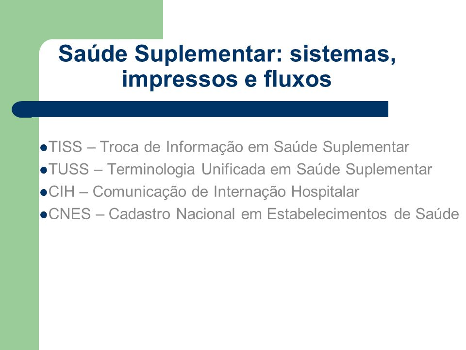 TUSS – Terminologia Unificada em Saúde Suplementar Não padroniza valores; Prazo para operadoras: 30/10/2009; Difícil equalização AMB e TUSS; Como fica a Tunep.