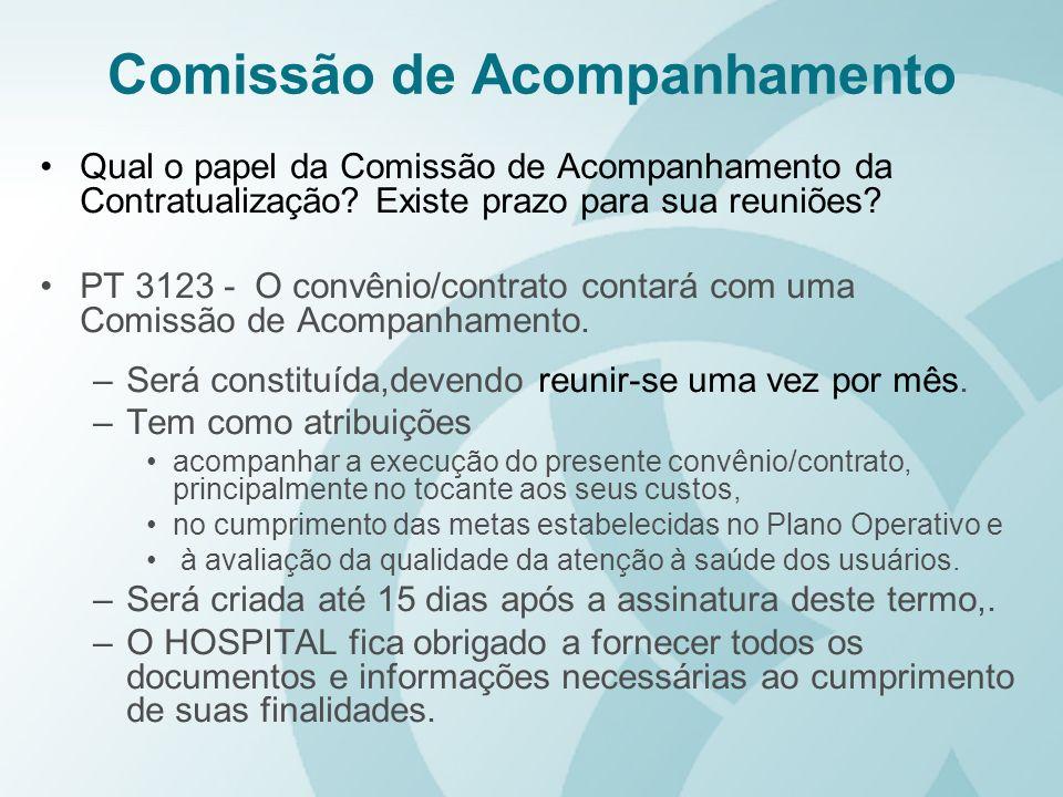 Comissão de Acompanhamento Qual o papel da Comissão de Acompanhamento da Contratualização? Existe prazo para sua reuniões? PT 3123 - O convênio/contra