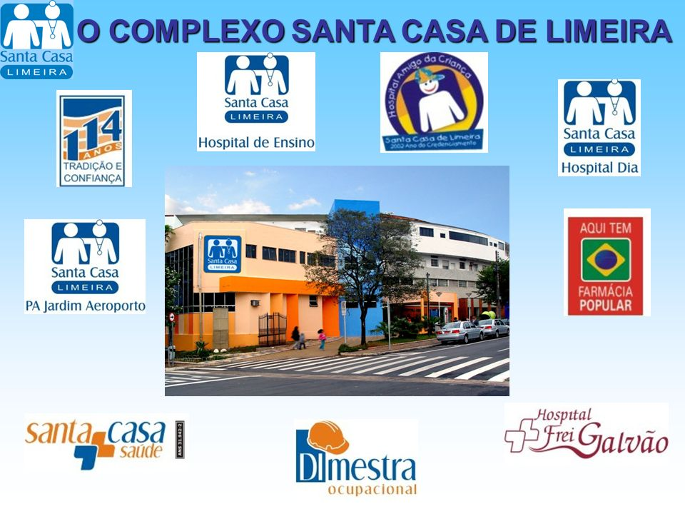 O COMPLEXO SANTA CASA DE LIMEIRA