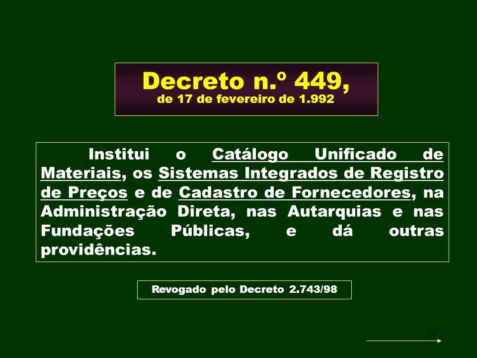 16 Decreto n.º 449/92 Art.