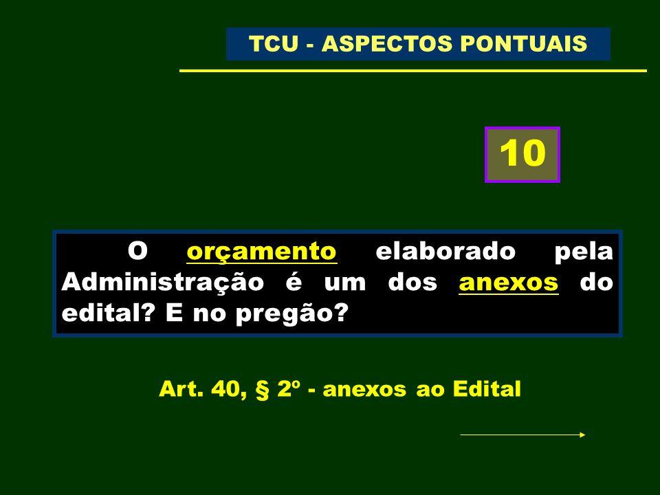 TC- 006.065/2008-8 Relatório de Levantamento de Auditoria ACÓRDÃO Nº 1978/2009 – TCU – PLENÁRIO DOU de 04/09/2009 Trecho do Acórdão: 9.7.2.