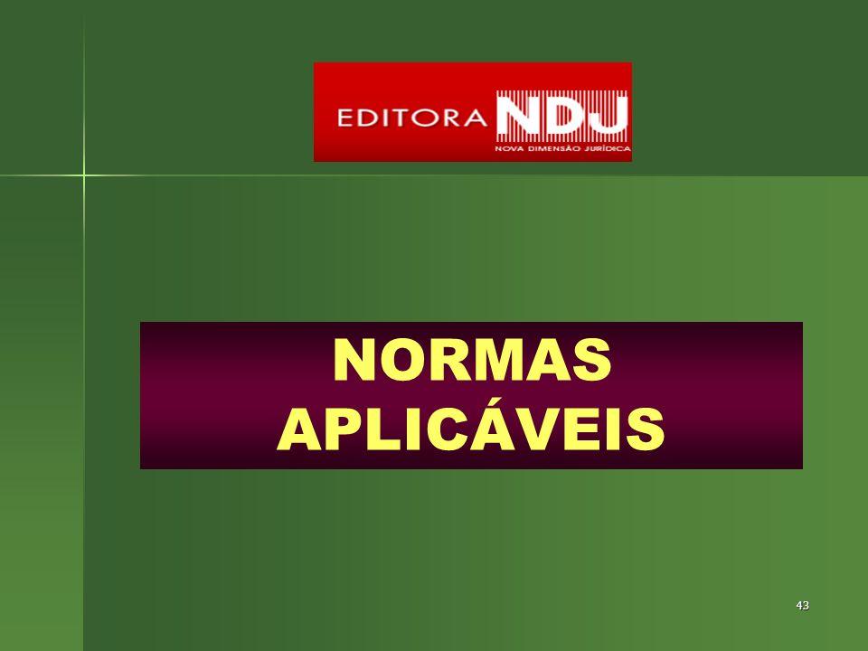 43 NORMAS APLICÁVEIS