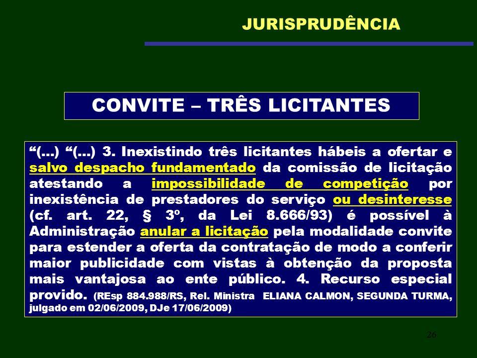 26 (...) (...) 3. Inexistindo três licitantes hábeis a ofertar e salvo despacho fundamentado da comissão de licitação atestando a impossibilidade de c