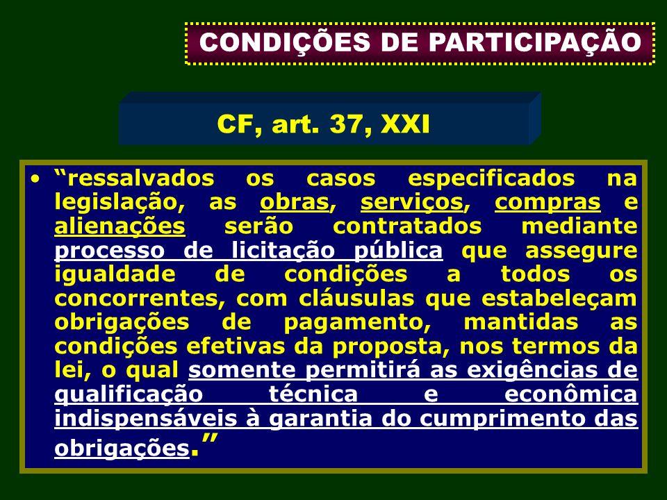 93 ressalvados os casos especificados na legislação, as obras, serviços, compras e alienações serão contratados mediante processo de licitação pública