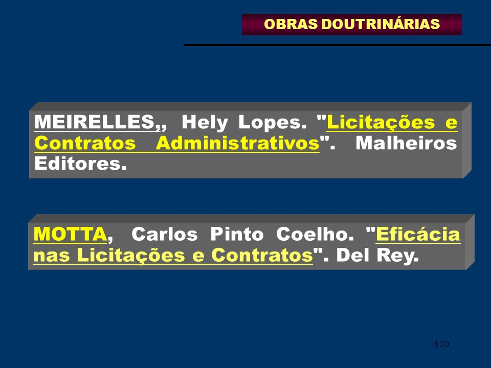 100 MEIRELLES,,Hely Lopes.