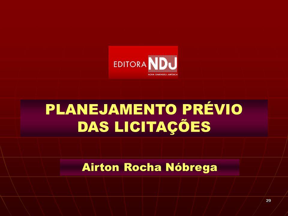 2929 PLANEJAMENTO PRÉVIO DAS LICITAÇÕES Airton Rocha Nóbrega