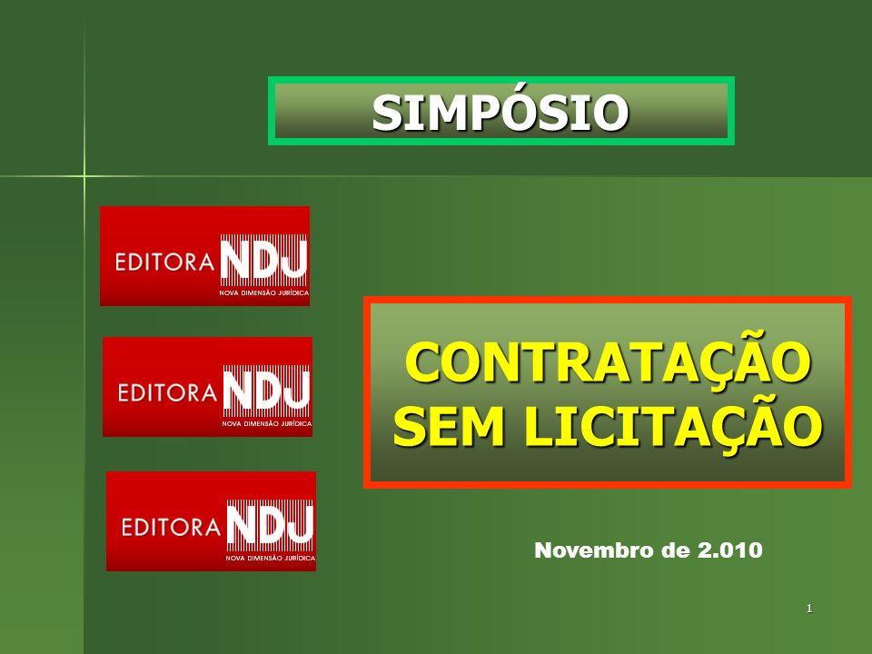 1 SIMPÓSIO CONTRATAÇÃO SEM LICITAÇÃO Novembro de 2.010
