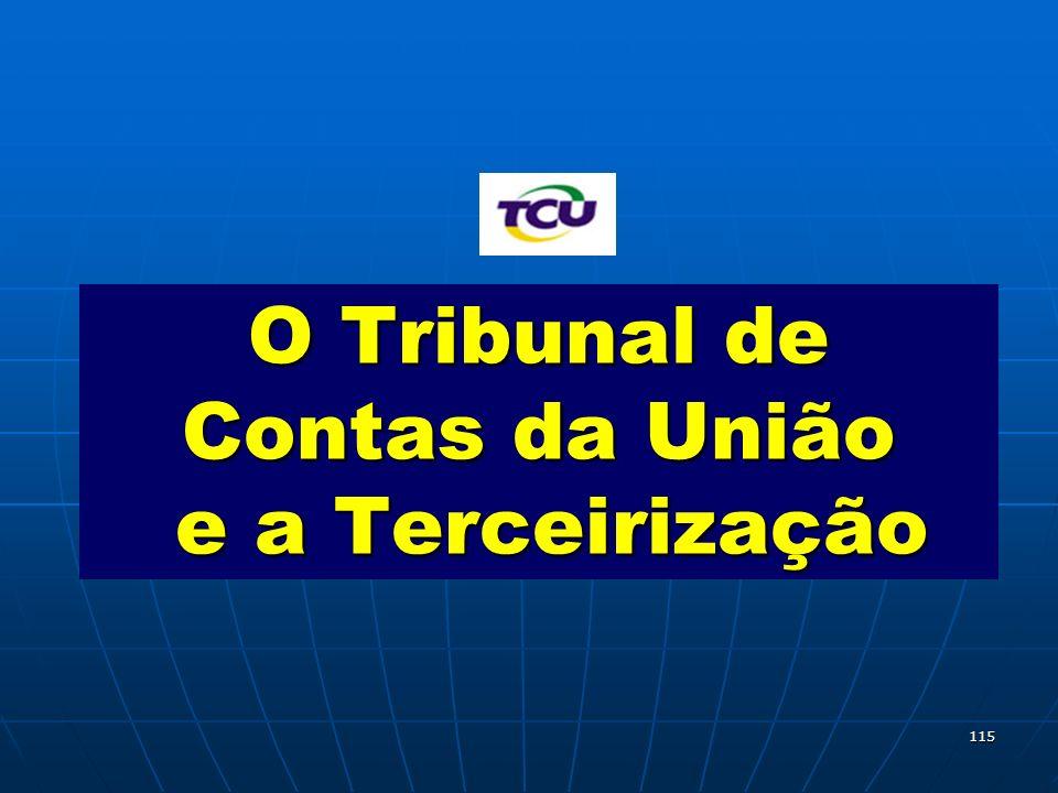 115 O Tribunal de Contas da União e a Terceirização