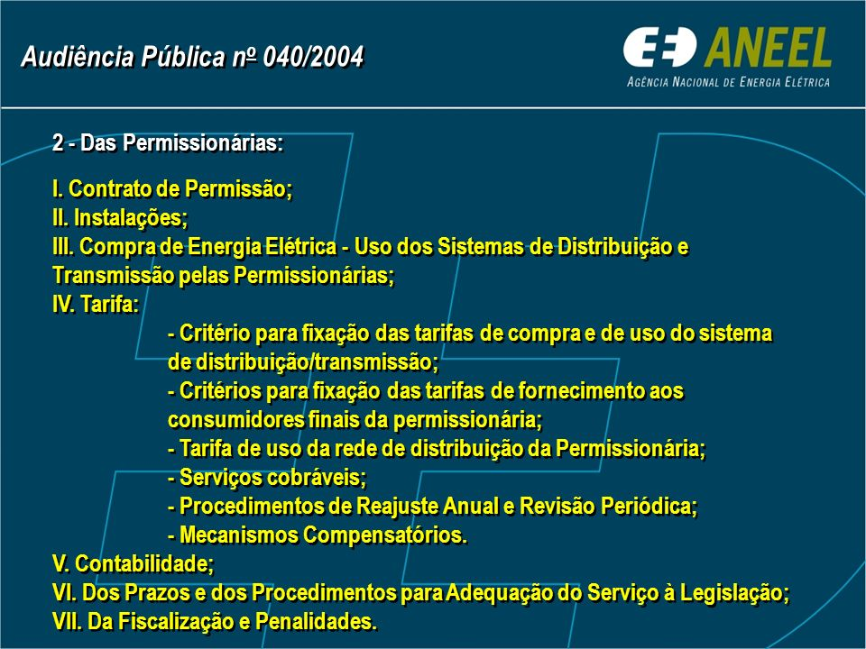2 - Das Permissionárias: I. Contrato de Permissão; II.
