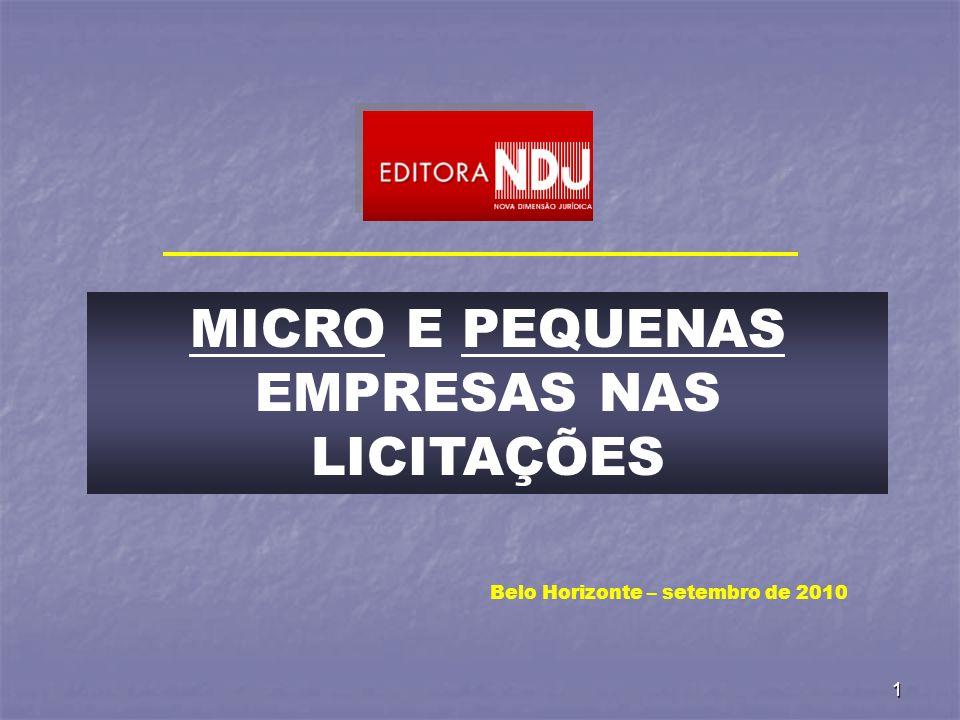 2 Micro e Pequenas Empresas nas Licitações Públicas Lei Complementar n.º 123/2006