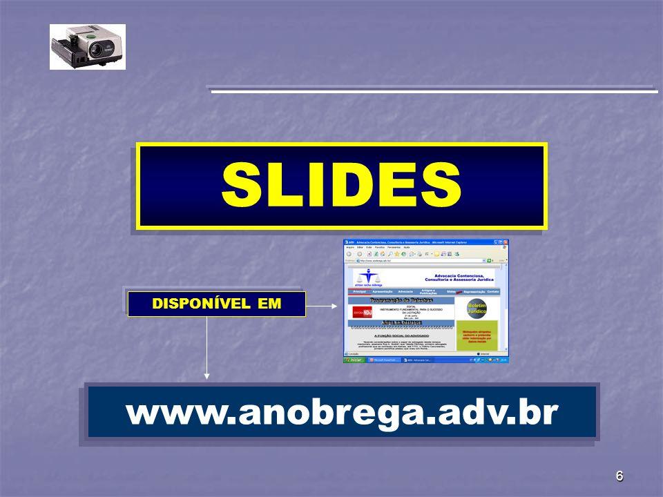 6 SLIDES www.anobrega.adv.br DISPONÍVEL EM