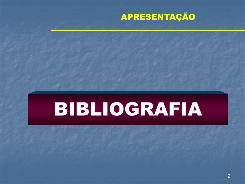 9 BIBLIOGRAFIA APRESENTAÇÃO