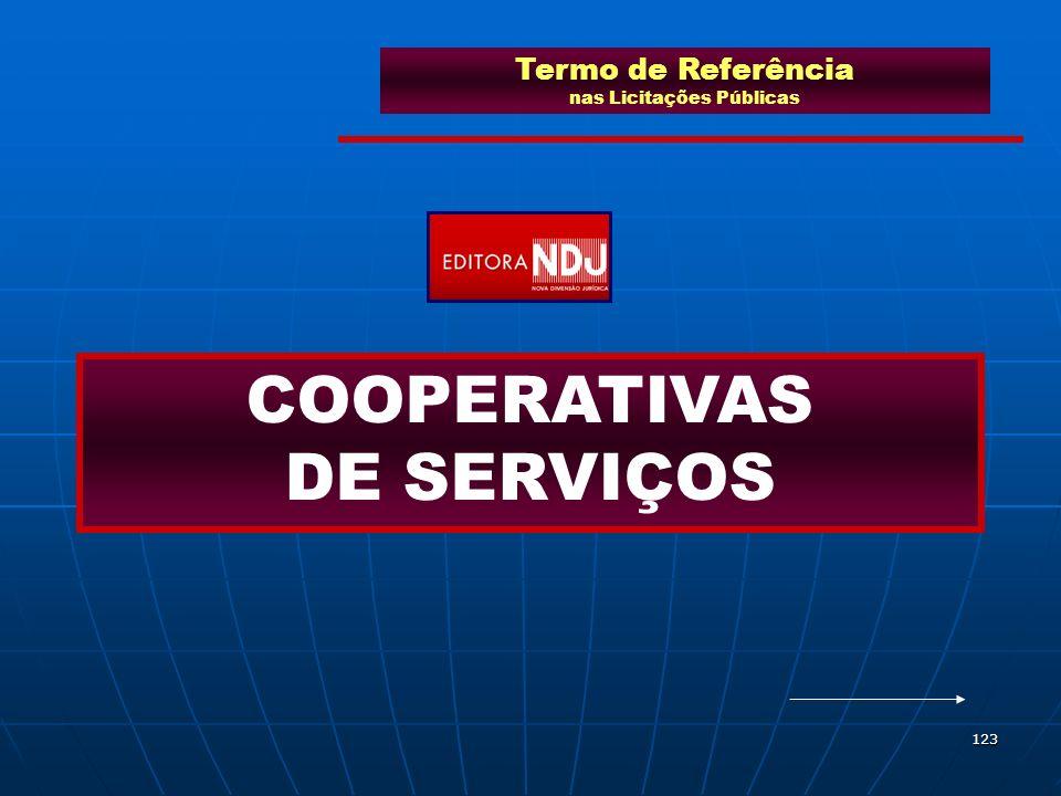 123 Termo de Referência nas Licitações Públicas COOPERATIVAS DE SERVIÇOS