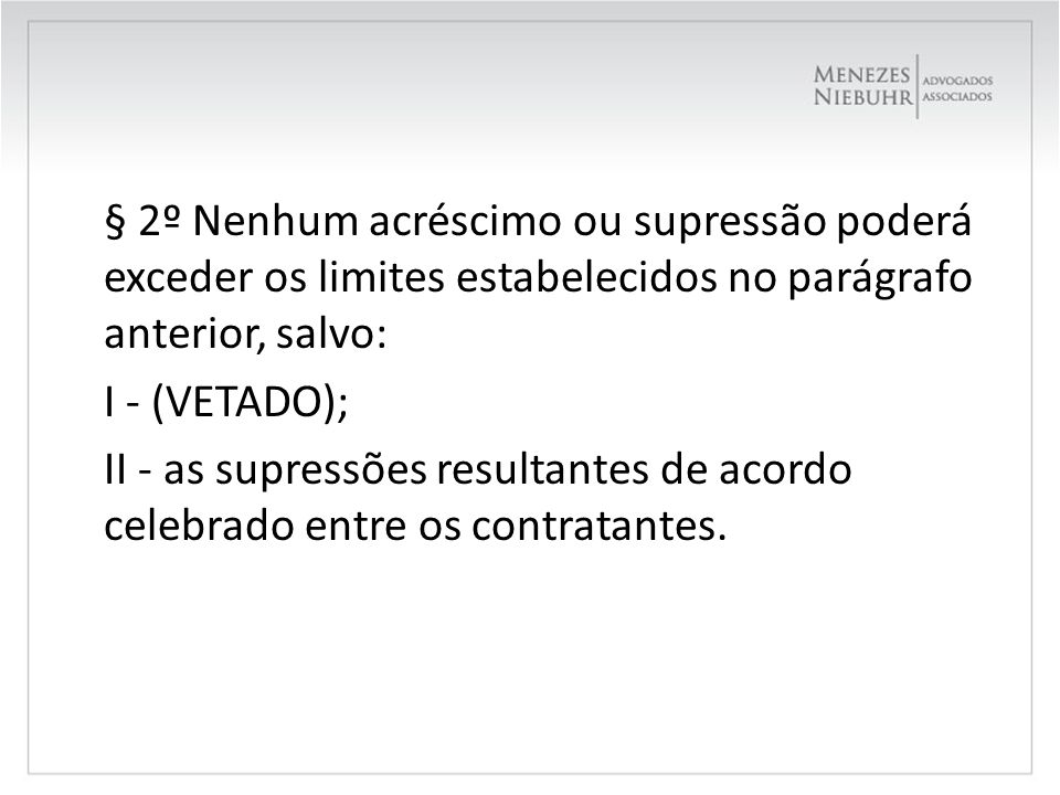 Tribunal de Contas da União Decisão nº 215/1999 – Plenário 8.1.