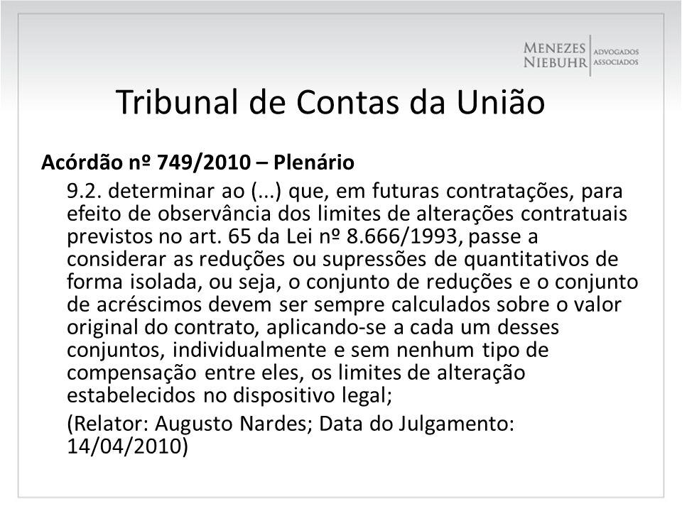 Tribunal de Contas da União Acórdão nº 1.981/2009 – Plenário 9.7.10.3.