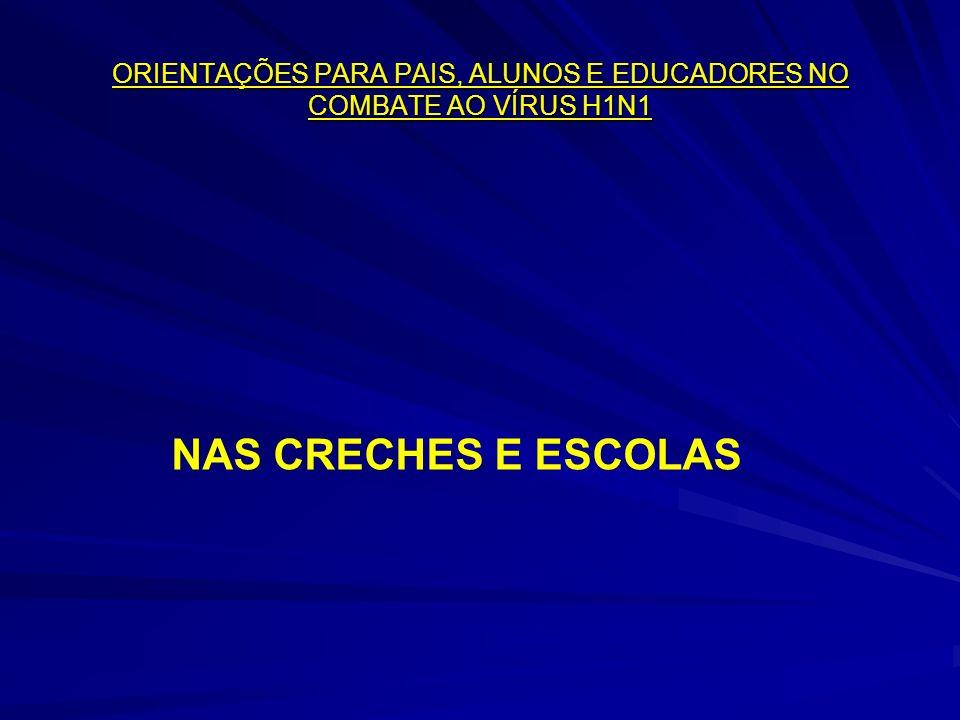 NAS CRECHES E ESCOLAS