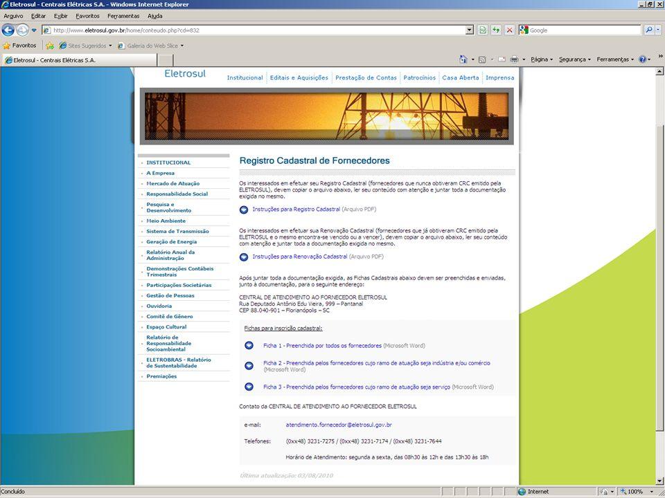 Como emitir CRC no site da Eletrosul No site da Eletrosul, em Editais e Aquisições...