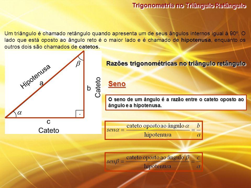 Trigonometria no Triângulo Retângulo CossenoCosseno O cosseno de um ângulo é a razão entre o cateto adjacente ao ângulo e a hipotenusa.