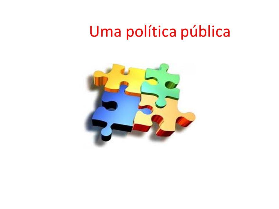 Uma política pública