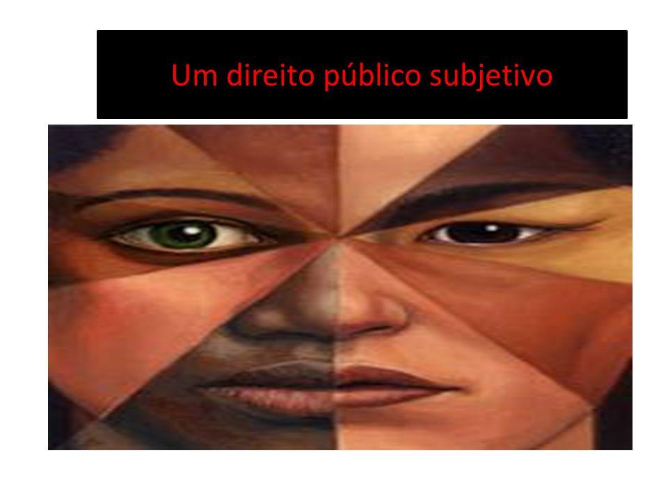 Um direito público subjetivo