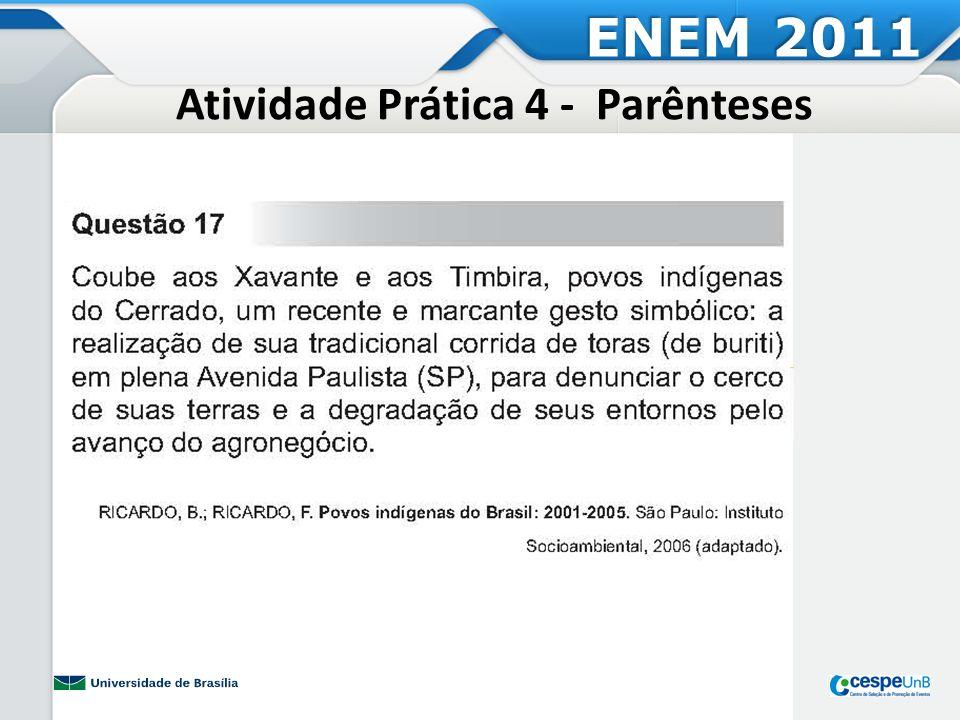 Atividade Prática 4 - Parênteses ENEM 2011