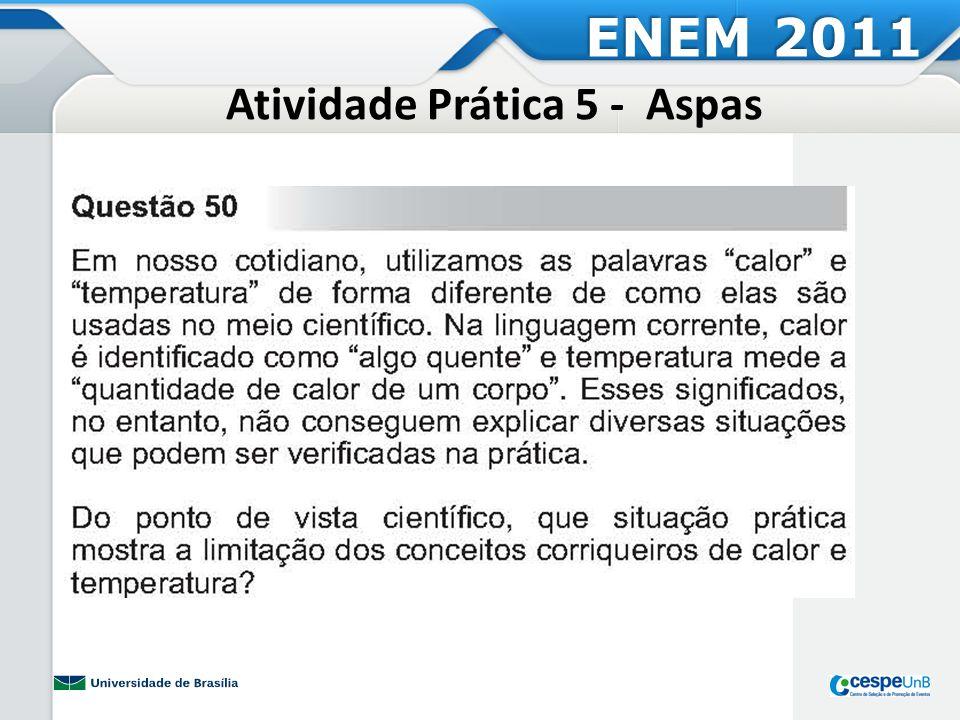 Atividade Prática 5 - Aspas ENEM 2011