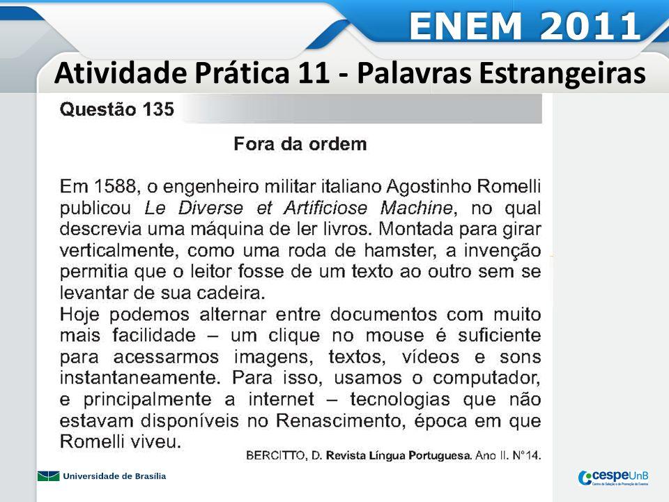 Atividade Prática 11 - Palavras Estrangeiras ENEM 2011