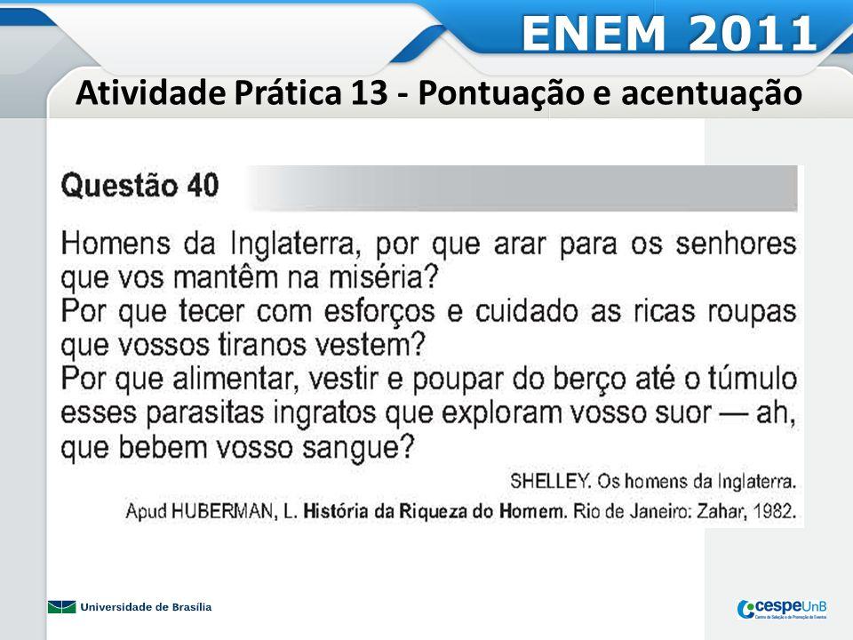 Atividade Prática 13 - Pontuação e acentuação ENEM 2011
