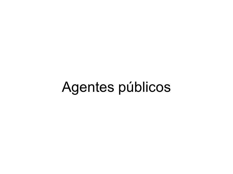 Regime jurídico-funcional dos servidores Agentes públicos: pessoas que exercem função pública.