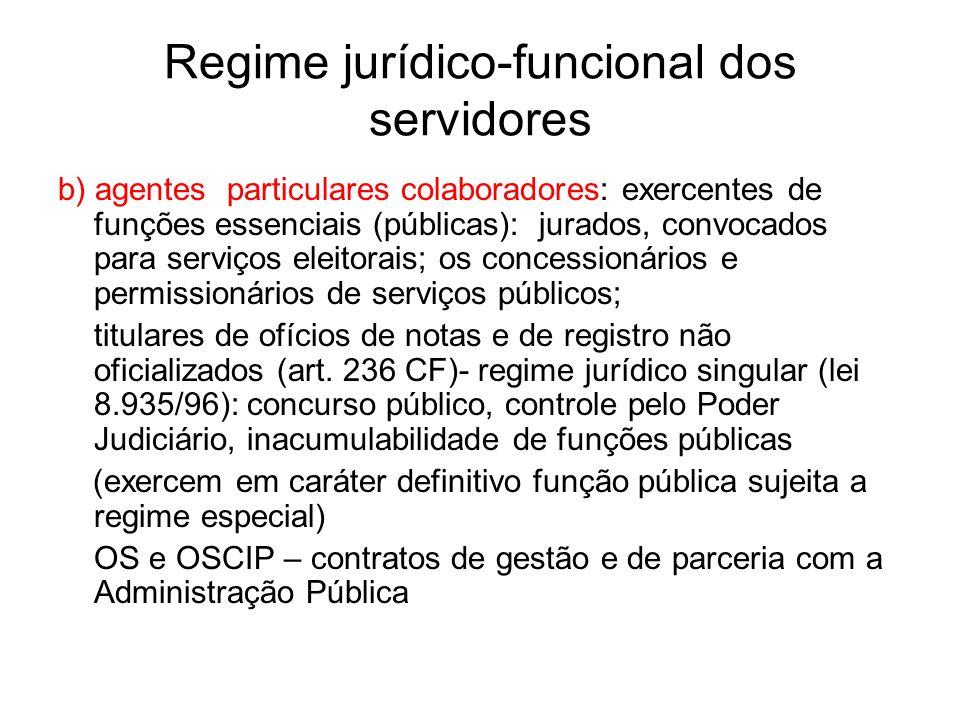 Regime jurídico-funcional dos servidores Data de ingresso no serviço público – para fins de fixação de regime de aposentadoria – contagem do tempo de serviço público ininterrupta
