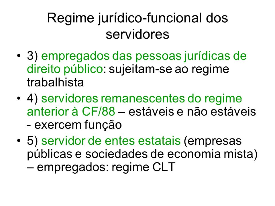 Regime jurídico-funcional dos servidores Efetividade: atributo do cargo Estabilidade: atributo do servidor – 3 (três) anos de efetivo exercício – art.