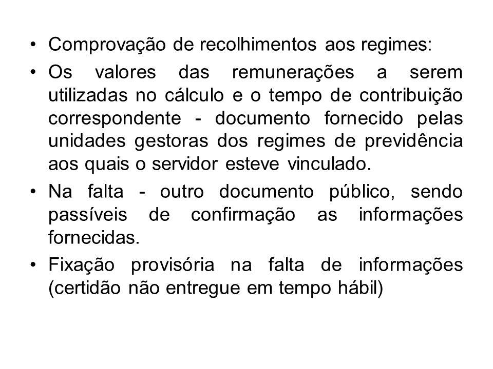 Comprovação de recolhimentos aos regimes: Os valores das remunerações a serem utilizadas no cálculo e o tempo de contribuição correspondente - documen