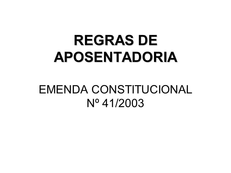EC nº 41/03 Inovações: Cálculo de média Reajustes anuais que preservem valor real (extinção da paridade) MP 431, de 14.05.08 convertida na Lei 11784, de 23.09.08 - Art.