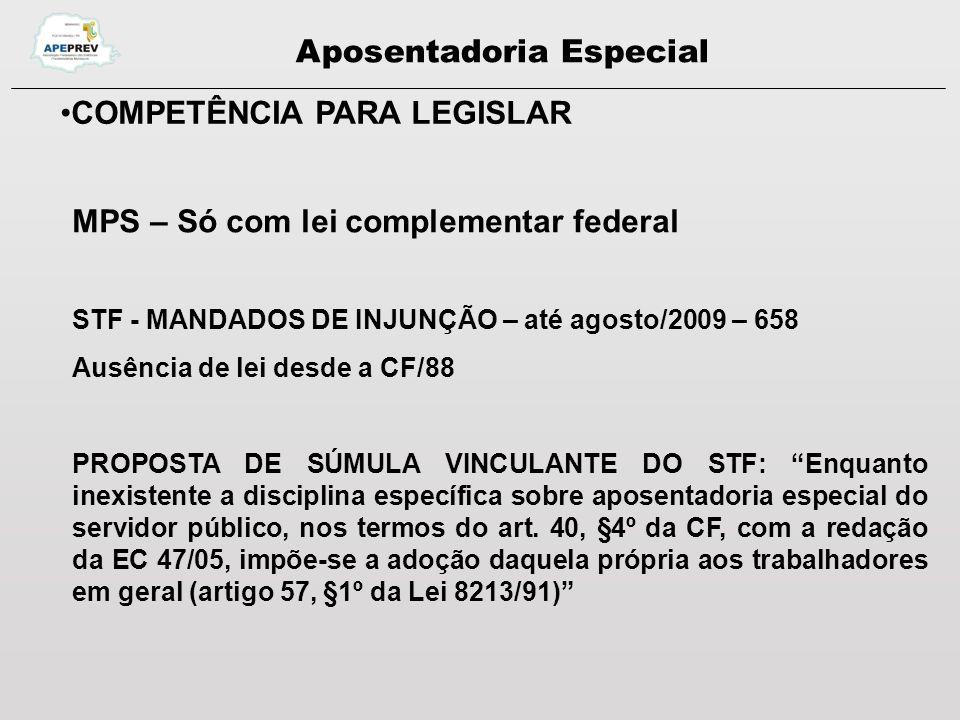 Aposentadoria Especial COMPETÊNCIA PARA LEGISLAR QUESTÕES PARA DISCUSSÃO: - Qual a correta interpretação de benefícios distintos do RGPS.