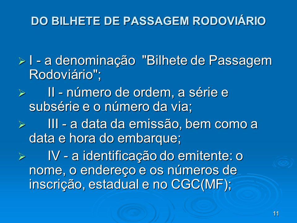 11 DO BILHETE DE PASSAGEM RODOVIÁRIO I - a denominação