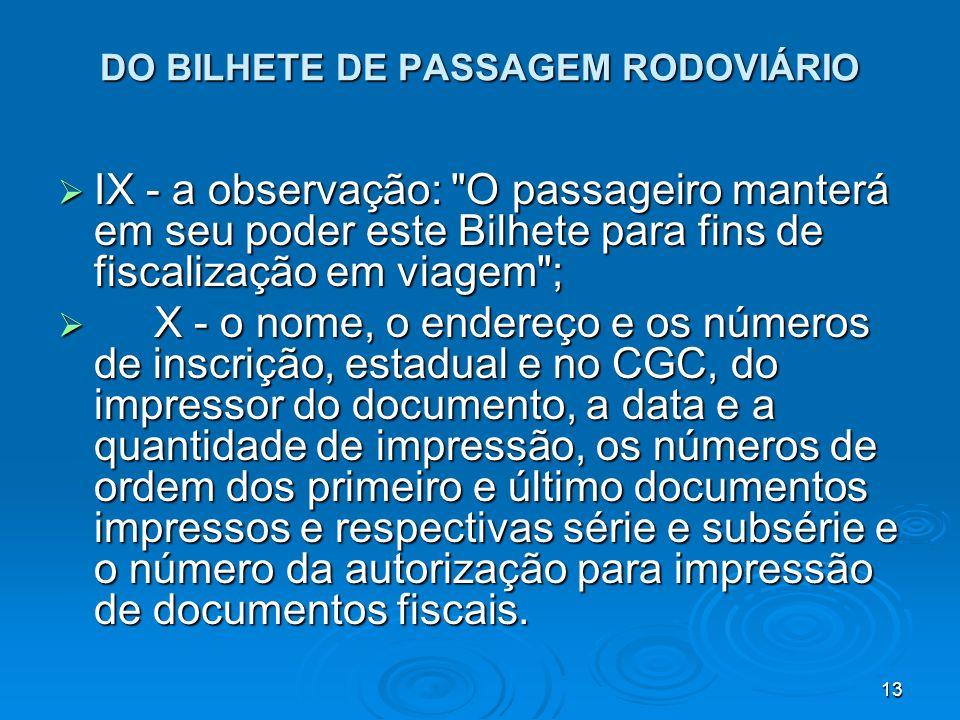 13 DO BILHETE DE PASSAGEM RODOVIÁRIO IX - a observação: