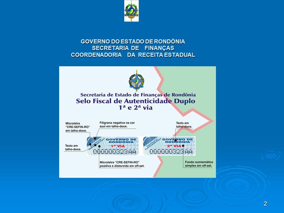 2 GOVERNO DO ESTADO DE RONDÔNIA SECRETARIA DE FINANÇAS COORDENADORIA DA RECEITA ESTADUAL