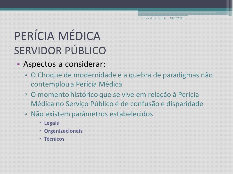 PERÍCIA MÉDICA SERVIDOR PÚBLICO Aspectos a considerar: A evolução da Perícia Médica no âmbito da perícia de servidores públicos não acompanhou a do RG