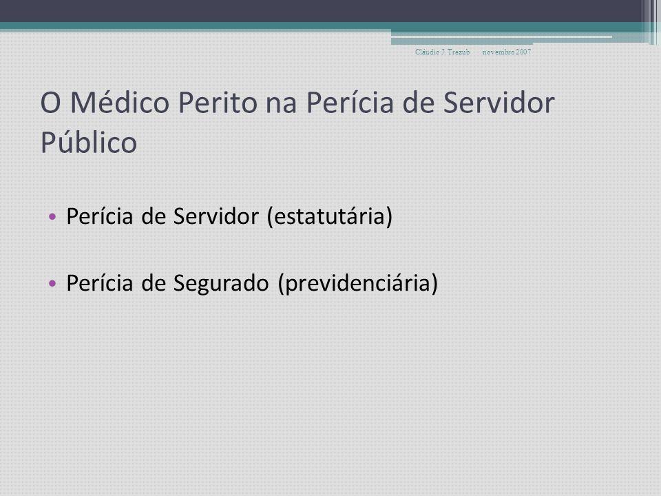 O Médico Perito na Perícia de Servidor Público Formação Admissão Carreira Remuneração Atribuições e Competências Locais de atuação Perspectivas novemb