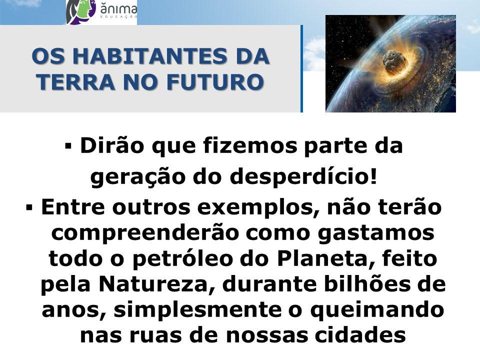 PENSAR NO FUTURO Várias empresas brasileiras já deslocam sua produção, total ou parcialmente, para outros países !!.