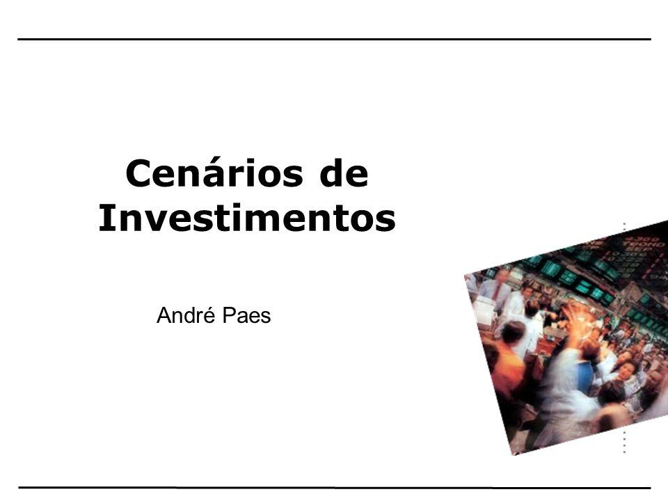 Cenários de Investimentos André Paes