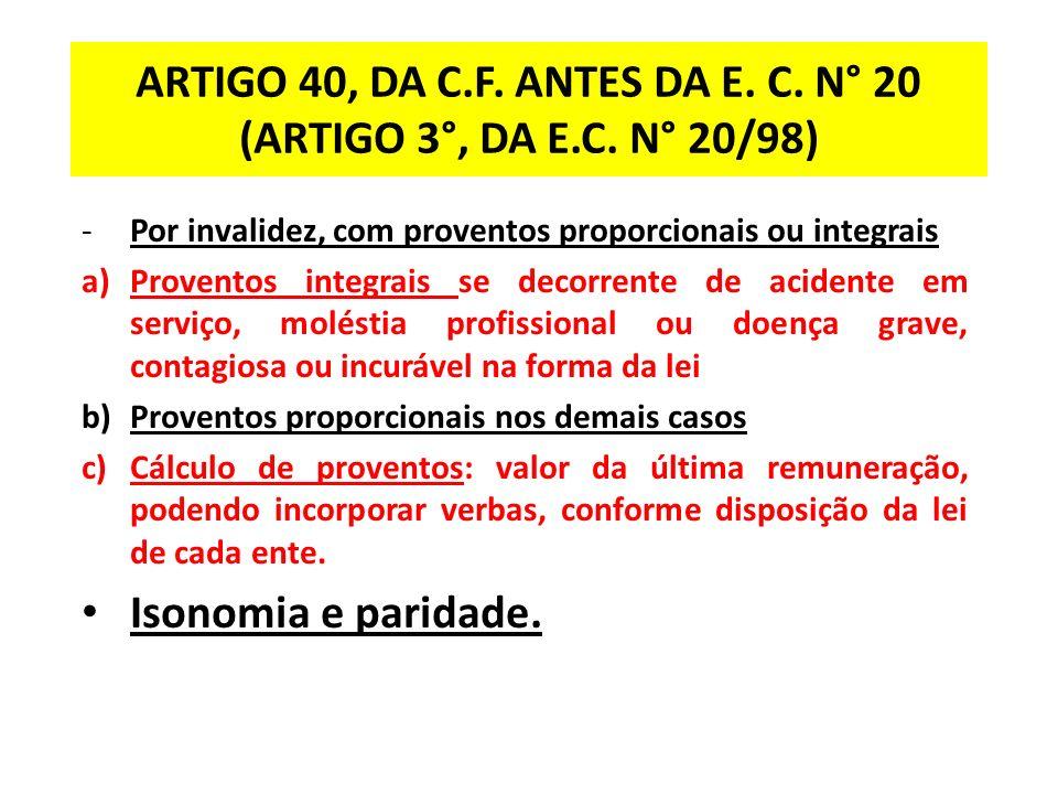 ARTIGO 40, DA C.F.ANTES DA E. C. N° 20 (ARTIGO 3°, DA E.C.