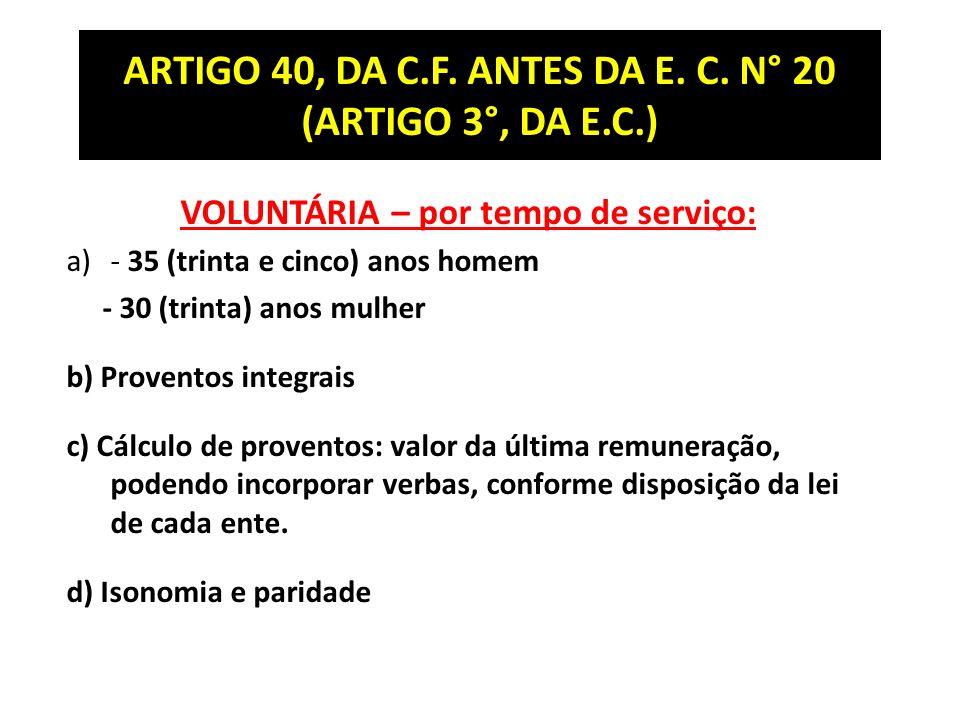 ARTIGO 40, DA C.F.ANTES DA E. C.